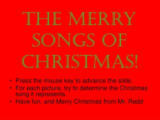 The Merry Songs of  Christmas!
