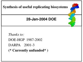 Synthesis of useful replicating biosystems