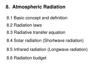 8.  Atmospheric Radiation