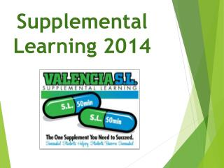 Supplemental Learning 2014