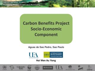 Carbon Benefits Project Socio-Economic Component