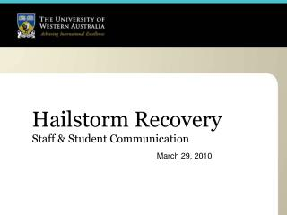 Hailstorm Recovery Staff & Student Communication