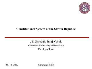 Constitutional System of the Slovak Republic