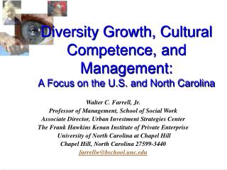 Diversity Growth, Cultural Competence, and Management: A Focus on the U.S. and North Carolina