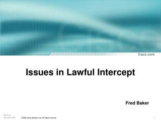 Issues in Lawful Intercept