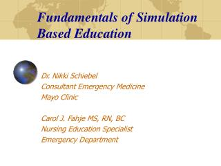 Fundamentals of Simulation Based Education