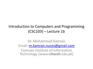 Introduction to Computers and Programming (CSC103) – Lecture 1b