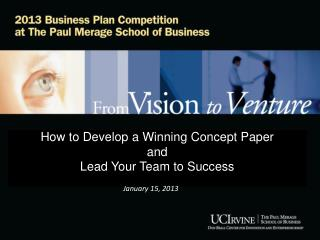 How to Develop a Winning Concept Paper  and  Lead Your Team to Success