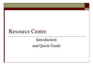 Resource Centre