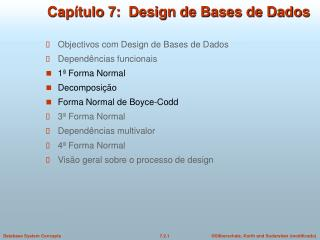 Capítulo 7:  Design de Bases de Dados