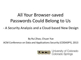 All Your Browser-saved Passwords Could Belong to Us