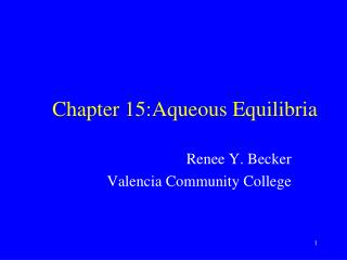 Chapter 15: Aqueous Equilibria