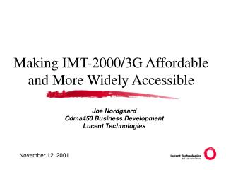 Making IMT-2000/3G Affordable and More Widely Accessible