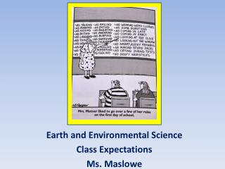 Earth and Environmental Science Class Expectations  Ms. Maslowe