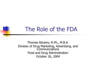 The Role of the FDA
