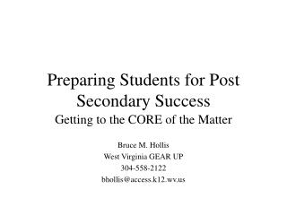 Preparing Students for Post Secondary Success