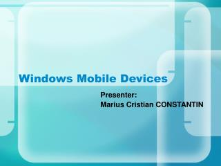 Windows Mobile Devices