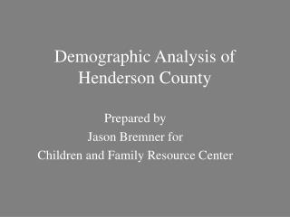 Demographic Analysis of Henderson County
