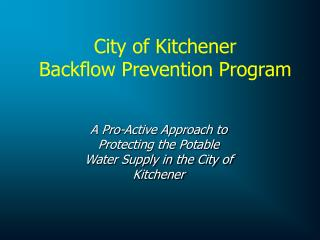 City of Kitchener Backflow Prevention Program