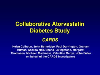 Collaborative Atorvastatin Diabetes Study CARDS