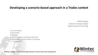 Developing a scenario-based approach in a Trades context