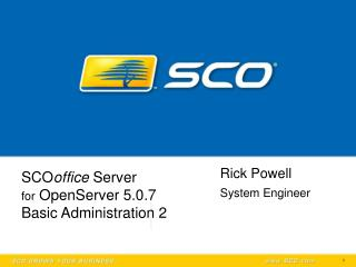 SCO office  Server  for  OpenServer 5.0.7 Basic Administration 2
