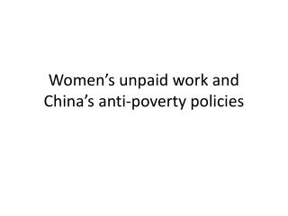 Women's unpaid work and China's anti-poverty policies
