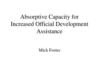 Absorptive Capacity for Increased Official Development Assistance