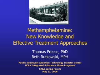 Methamphetamine:  New Knowledge and  Effective Treatment Approaches