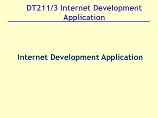 DT211/3 Internet Development Application