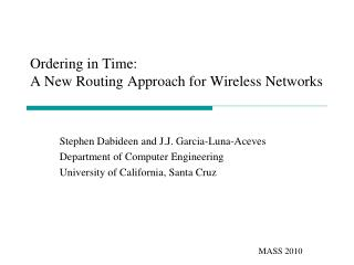 Ordering in Time: A New Routing Approach for Wireless Networks