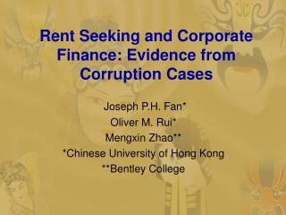 Rent Seeking and Corporate Finance: Evidence from Corruption Cases