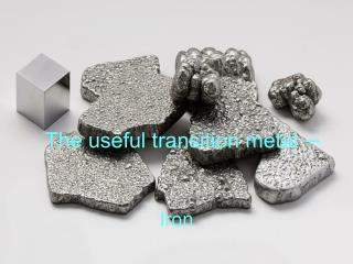 The useful transition metal ─