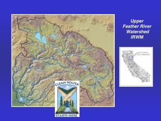 Upper Feather River  Watershed IRWM