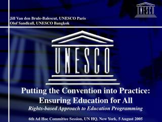 Putting the Convention into Practice:  Ensuring Education for All