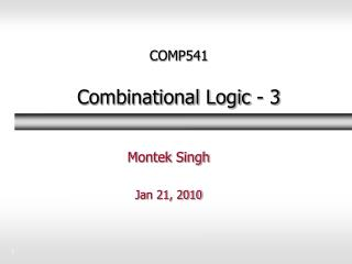 COMP541 Combinational Logic - 3