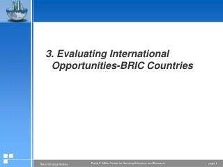 3. Evaluating International Opportunities-BRIC Countries