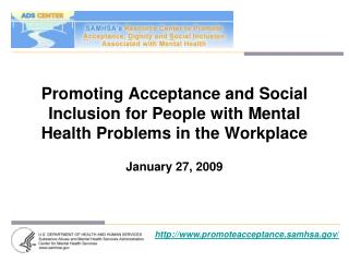 Promoting Acceptance and Social Inclusion for People with Mental Health Problems in the Workplace