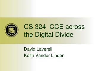 CS 324  CCE across the Digital Divide