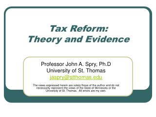 Tax Reform: Theory and Evidence