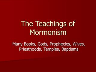 The Teachings of Mormonism
