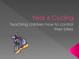 Year 6 Cycling