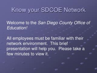 Know your SDCOE Network