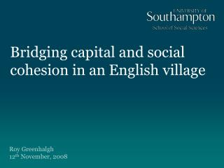 Bridging capital and social cohesion in an English village