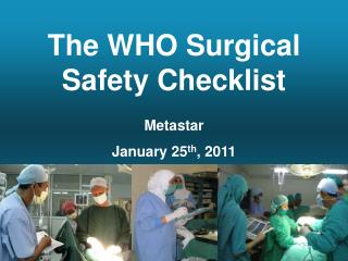 The WHO Surgical Safety Checklist