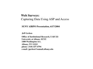 Web Surveys:  Capturing Data Using ASP and Access
