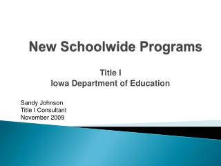 New  Schoolwide  Programs