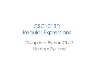 CSC1018F: Regular Expressions