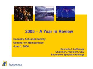 2005 – A Year in Review Casualty Actuarial Society Seminar on Reinsurance June 1, 2006