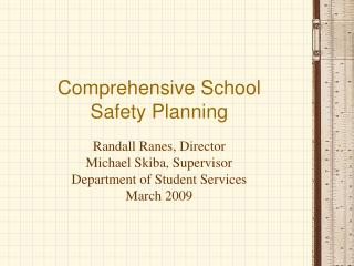 Comprehensive School  Safety Planning